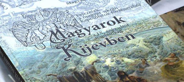 magyarok kijevben konyv